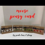 Moose peasy cards